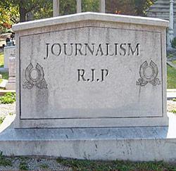 R.I.P. Journalist