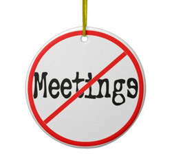 no meetings